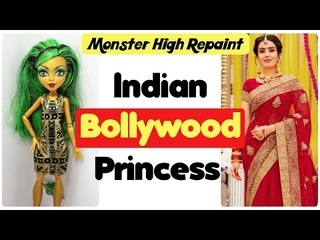Making INDIAN BOLLYWOOD PRINCESS DOLL / Monster High Doll Repaint by Poppen Atelier