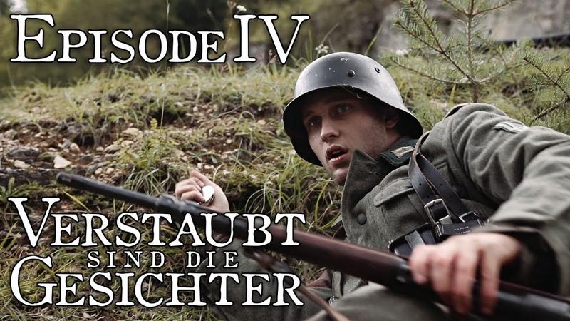Verstaubt sind die Gesichter - Episode 04 Alleine [WW2 Series German Side]