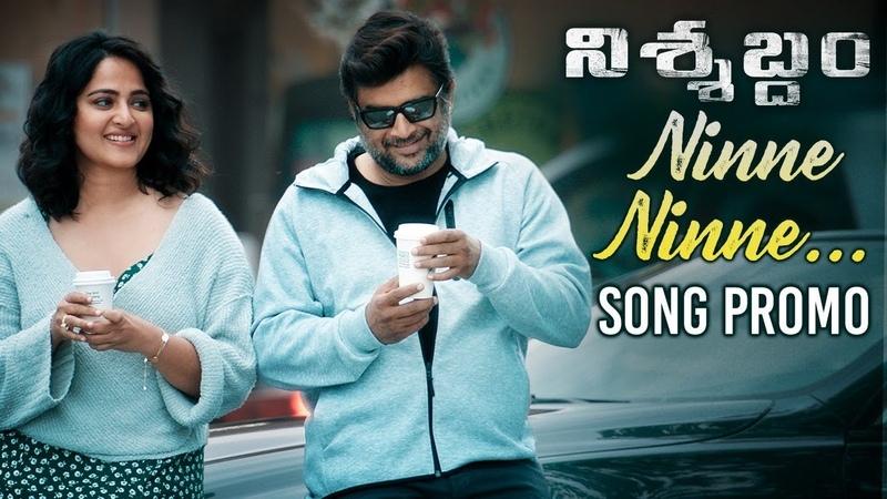 Nishabdham Telugu Movie Songs Ninne Ninne Song Promo Anushka Shetty R Madhavan Sid Sriram