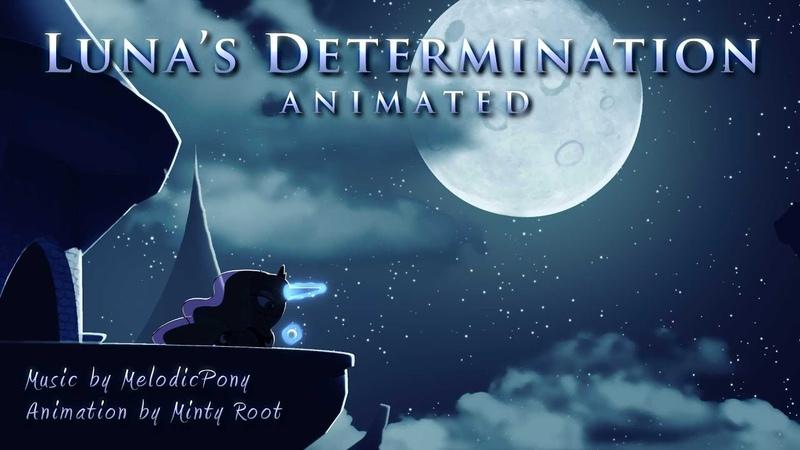 Luna's Determination My Little Pony Fan Music Animation смотреть онлайн без регистрации