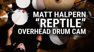 "Meinl Cymbals - Matt Halpern - ""Reptile"" Overhead Drum Cam"