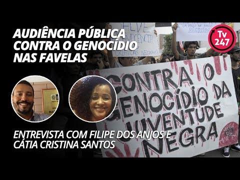 Audiência pública contra o genocídio nas favelas - Filipe dos Anjos e Cátia Cristina Santos