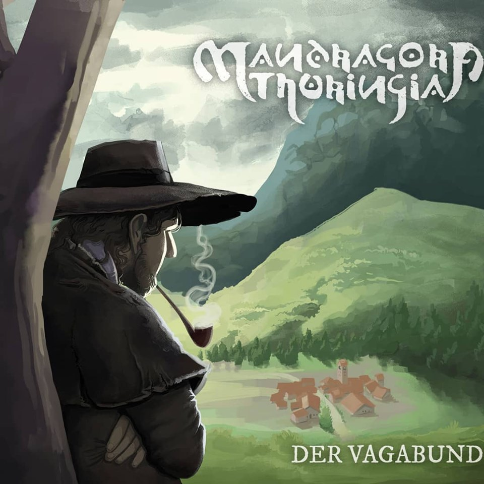 Mandragora Thuringia - Der Vagabund