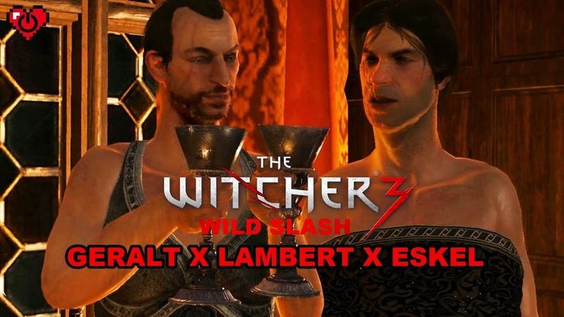WITCHER 3 WILD SLASH ♥ Geralt x Lambert x Eskel