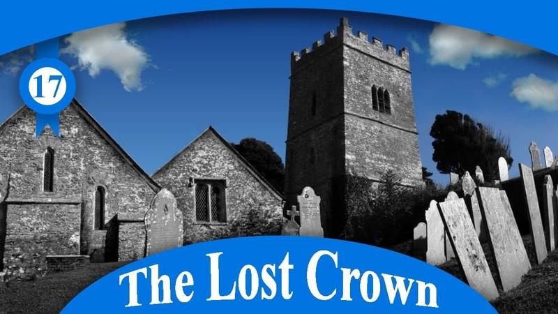 Улькомбская церковь ♦ The Lost Crown Призраки из прошлого ♦ 17