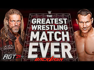 Эдж Против Рэнди Ортона - The Greatest Wrestling Match Ever (Хайлайты матча с шоу Бэклэш 2020)