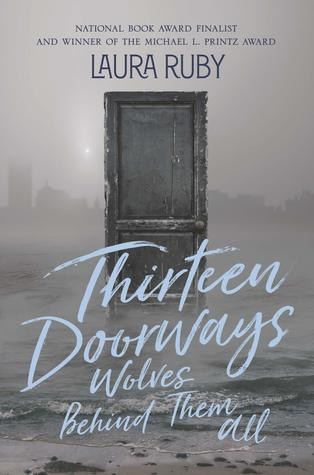 Thirteen Doorways, Wolves Behi