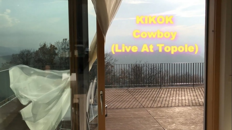 KIKOK Cowboy Live At Topole