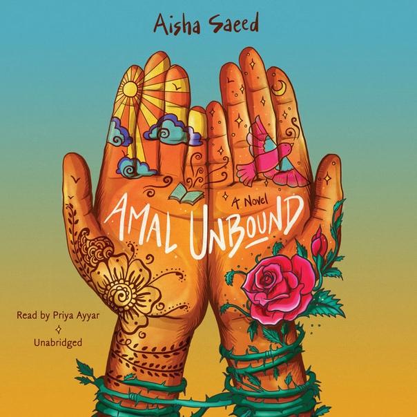 Aisha Saeed - Amal Unbound