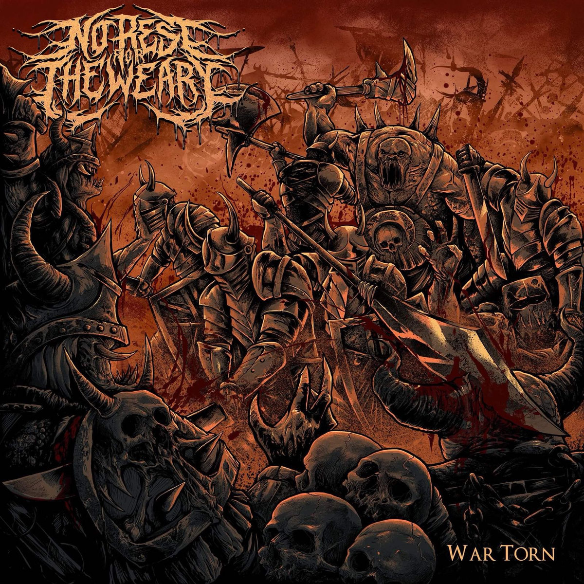 No Rest For The Weary – War Torn (2019)