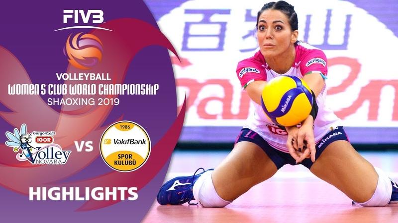 Igor Novara vs VakifBank Istanbul Highlights Women's Volleyball Club World Champs 2019