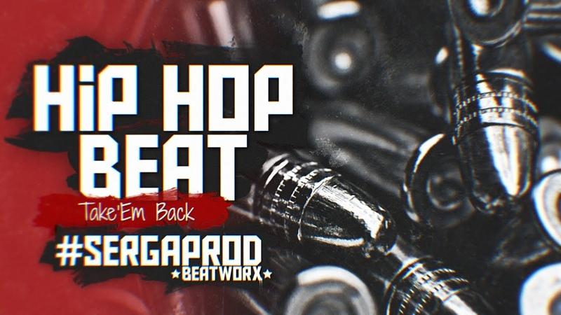 Sergaprod Take'Em Back hip hop beat instrumental