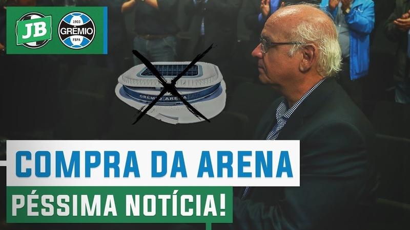 A pior notícia possível sobre a compra da gestão da Arena pelo Grêmio