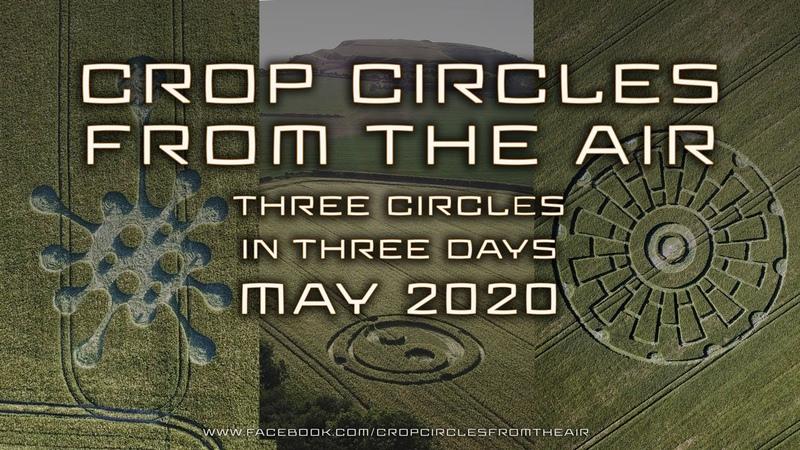Three Crop Circles in Three Days May 2020 UK Crop Circles From the Air