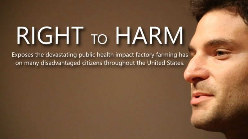 """Right to Harm"""" Exposing the Little Known Side of Factory Farming"""