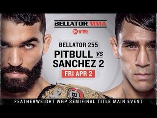 Патрисиу Фрейри против Эммануэля Санчеса РЕВАНШ В UFC 3/ BELLATOR 255