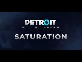 Fan movie. Detroit become human Saturation