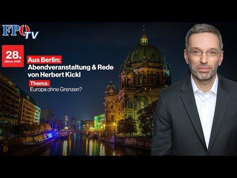Herbert Kickl zu Gast in Berlin Abendveranstaltung Rede des FPÖ Klubobmannes