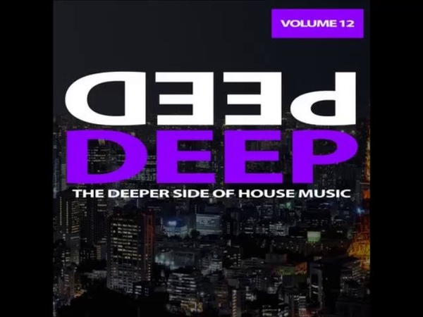 09. MALICIOUS_JOY - Hooked - V.A. The Deeper Side of HOUSE Music Vol.12 - 2014