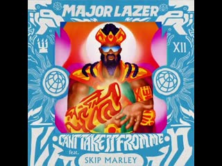Major Lazer - Can't Take It From Me (feat. Skip Marley) | Teaser