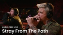 Stray From The Path - Kickback Ft. Brendan Murphy of Counterparts Audiotree Live
