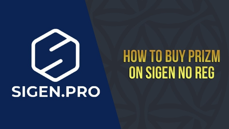 How to Buy PRIZM on SIGEN No Reg