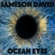 Jameson David - Ocean Eyes