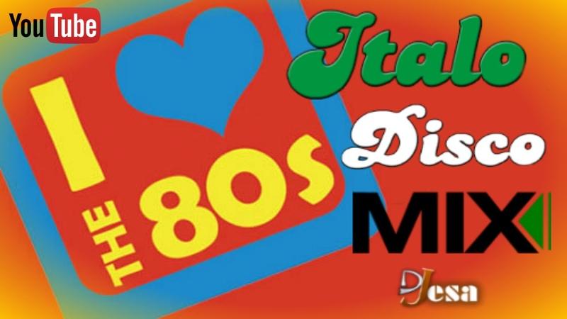 80's ITALO DISCO MIX 1 Changa de los 80 Flashback