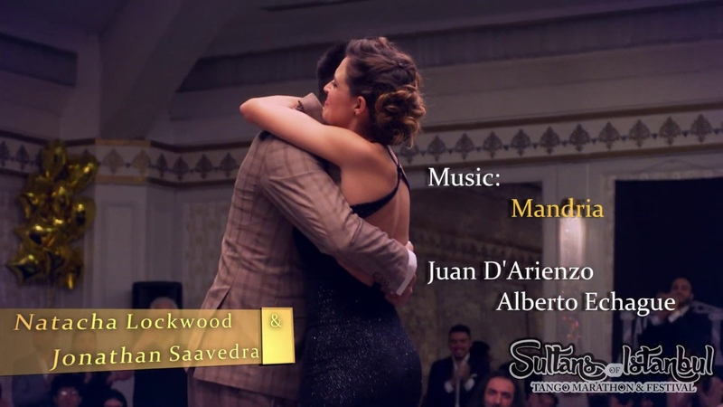 Rare Tango Show of Natacha Lockwood Jonathan Saavedra-Mandria-Juan D'Arienzo SultansTangoFestival