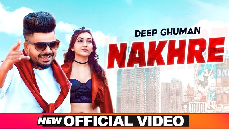 Nakhre (Official Video | Deep Ghuman | Latest Punjabi Songs 2020 | Speed Records