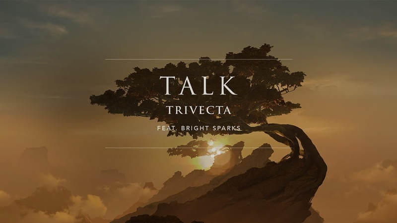 Trivecta - Talk (ft. Bright Sparks) | Ophelia Records