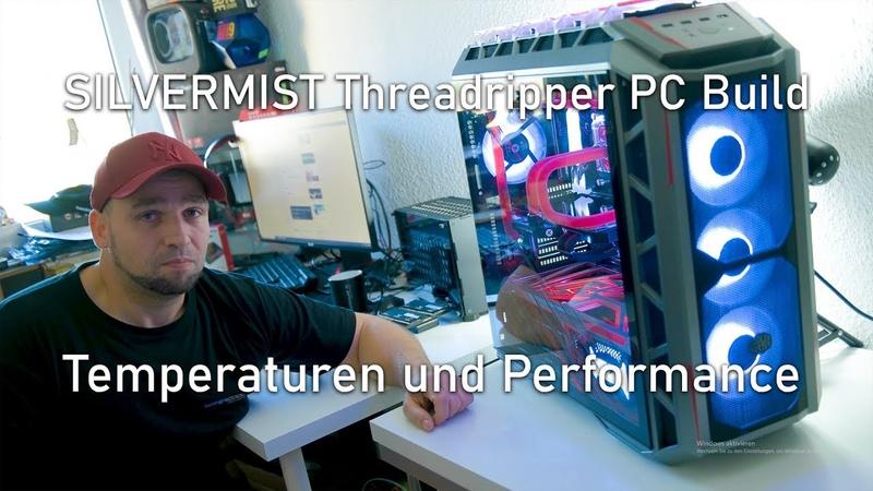 Phantom Gaming Threadripper PC Build Temperaturen und Performance german