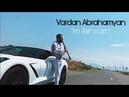Vardan Abrahamyan - Im Ashxarh Official Music Video 2020 █▬█ █ ▀█▀
