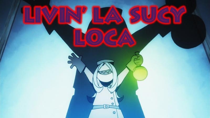 Little Witch Academia AMV 「Livin' La Sucy Loca」