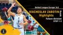 Вячеслав Заботин | Highlights | Future Stop 1-2