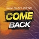 Techno Project, Geny Tur - Come Back