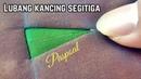 Lubang kancing segitiga Triangle buttonhole