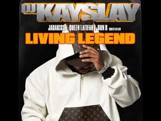 Dj kayslay ft. jadakiss, queen latifah bun b living legend