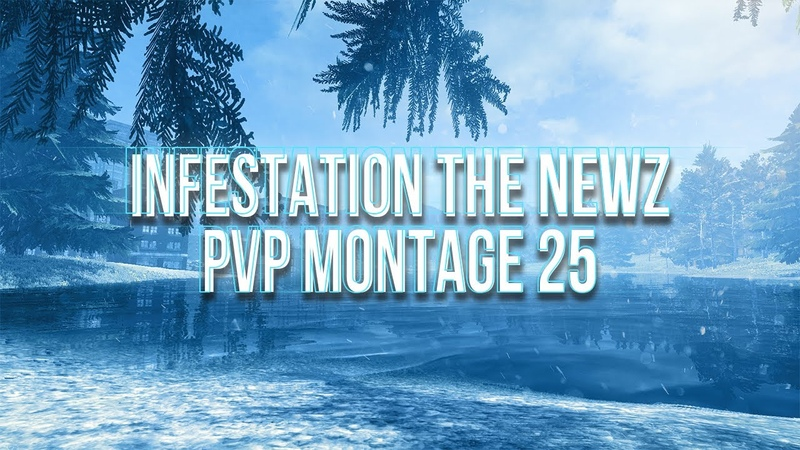 Infestation the newz pvp montage 25