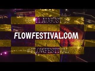 Flow festival 2019 | trailer