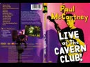 Paul McCartney - Brown Eyed Handsome Man (Live At The Cavern Club 1999)