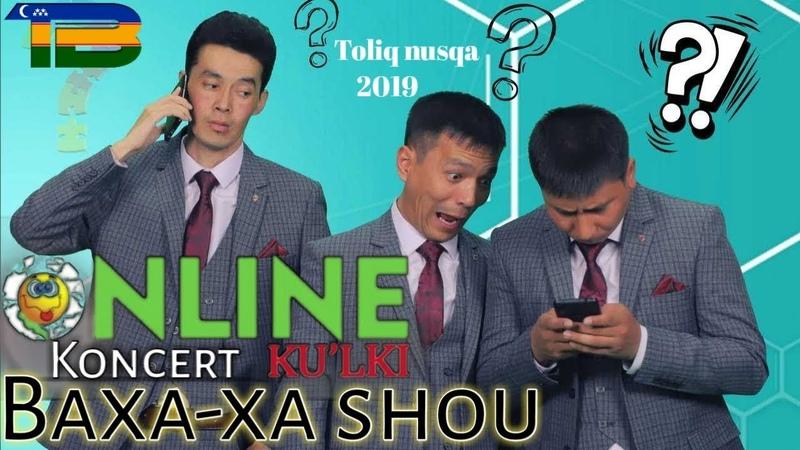 Baxa xa shou - Online kulki koncertti Toliq nusqa