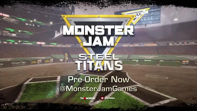 Monster Jam Steel Titans Трейлер