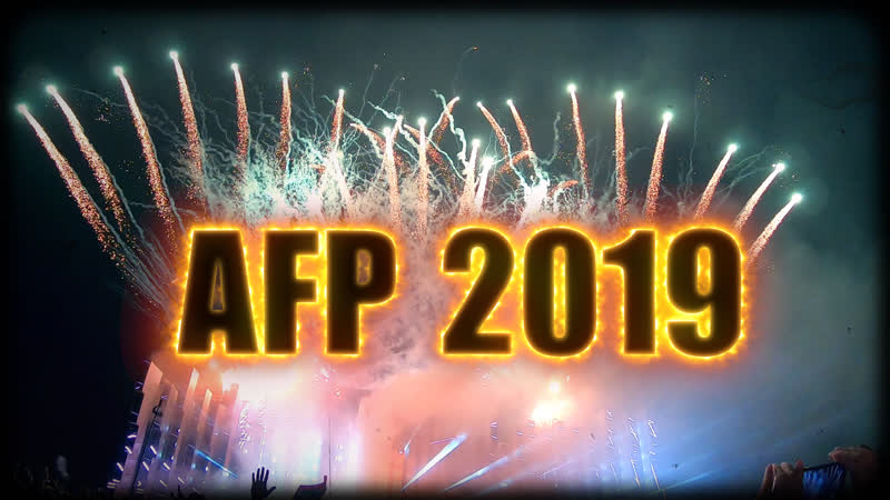 AFP 2019 - ЛУЧШЕЕ (Dash Berlin, Knife Party, Quintino, Coone, Don Diablo, Aphrodite, Fonarev, Strogonov и др.)