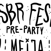 PRE-PARTY: CSBR FEST 2019