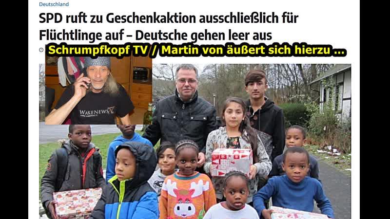Schrumpfkopf TV Martin von zur Geschenkaktion ausschließlich für Flüchtlinge SPD