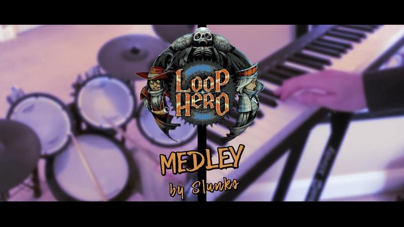 Slunks Loop Hero Medley Cover ft Victor Jones