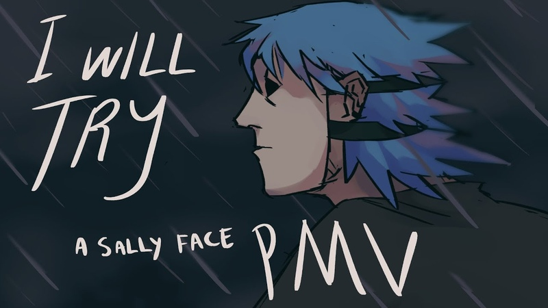 I WILL TRY sally face pmv picture music video