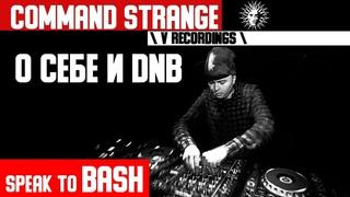 Command Strange  - О себе и DNB -  V Recordings - Интервью
