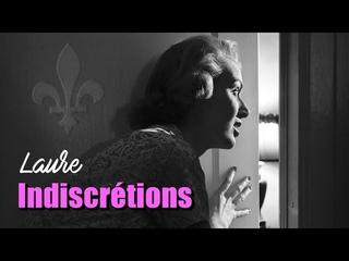 Indiscrétions : Laure, Confessions d'une enfant du siècle